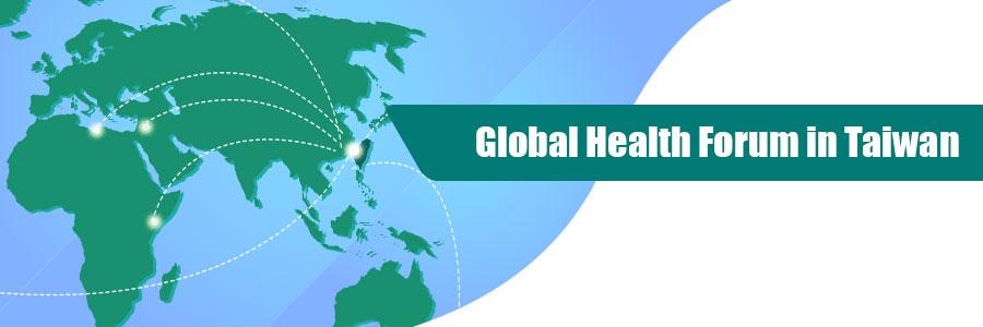 Global Health Forum in Taiwan